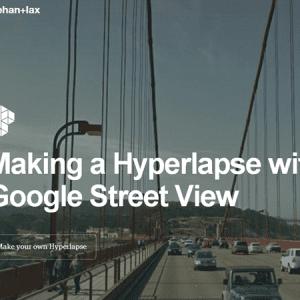 Hyperlapse : des petits films en accéléré avec Google Street View